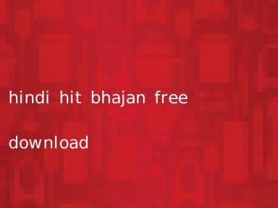 hindi hit bhajan free download