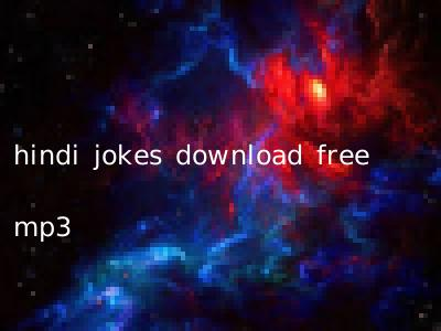 hindi jokes download free mp3