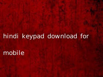 hindi keypad download for mobile