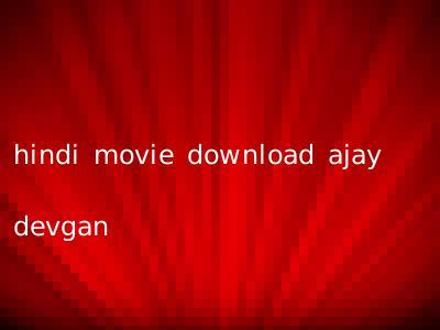 hindi movie download ajay devgan