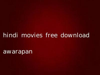 hindi movies free download awarapan