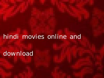 hindi movies online and download