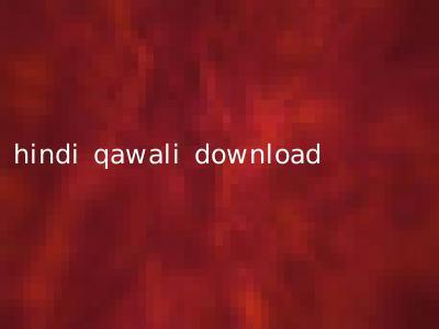 hindi qawali download