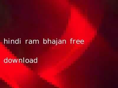 hindi ram bhajan free download