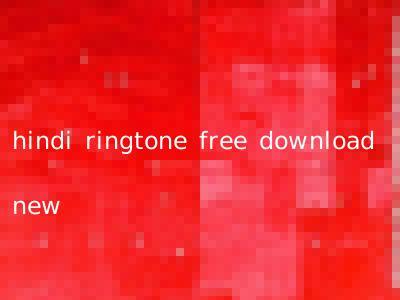 hindi ringtone free download new