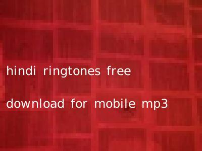 hindi ringtones free download for mobile mp3