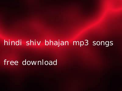 hindi shiv bhajan mp3 songs free download