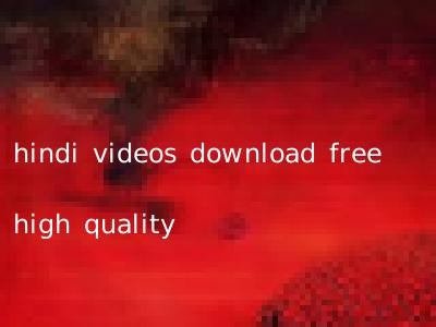 hindi videos download free high quality