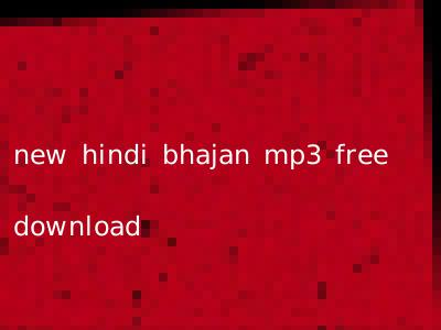 new hindi bhajan mp3 free download
