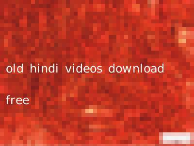 old hindi videos download free