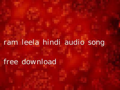 ram leela hindi audio song free download