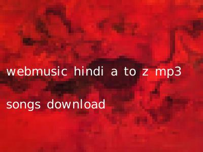 webmusic in 2019 hindi download